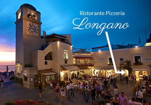 Ristorante Pizzeria Longano Capri - Just 5 meters from the Piazzetta